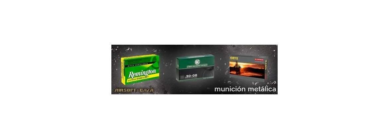 Munición metálica
